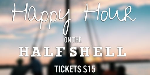 Happy Hour on the Half Shell