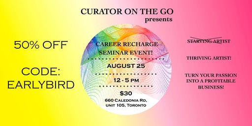 CAREER RECHARGE: SEMINAR EVENT FOR ARTISTS AND ART PROFESSIONALS!