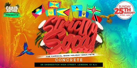 Carib Nation presents: Strictly Soca! tickets