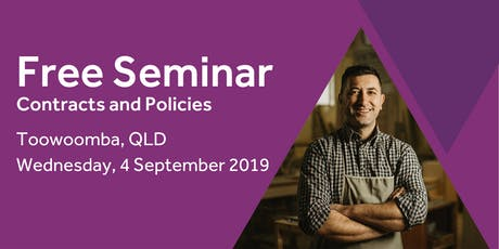 Free Seminar: Contracts and policies – Toowoomba, 4th September tickets