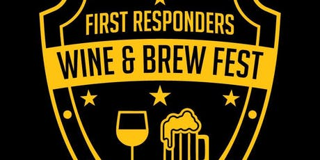 First Responders Wine and Brew Fest tickets