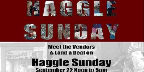 Haggle Sunday! tickets