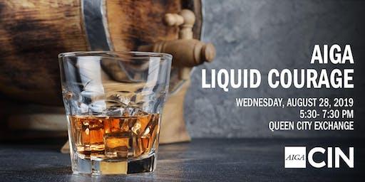 August Liquid Courage