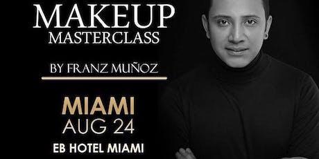Franz Makeup Masterclass Miami tickets