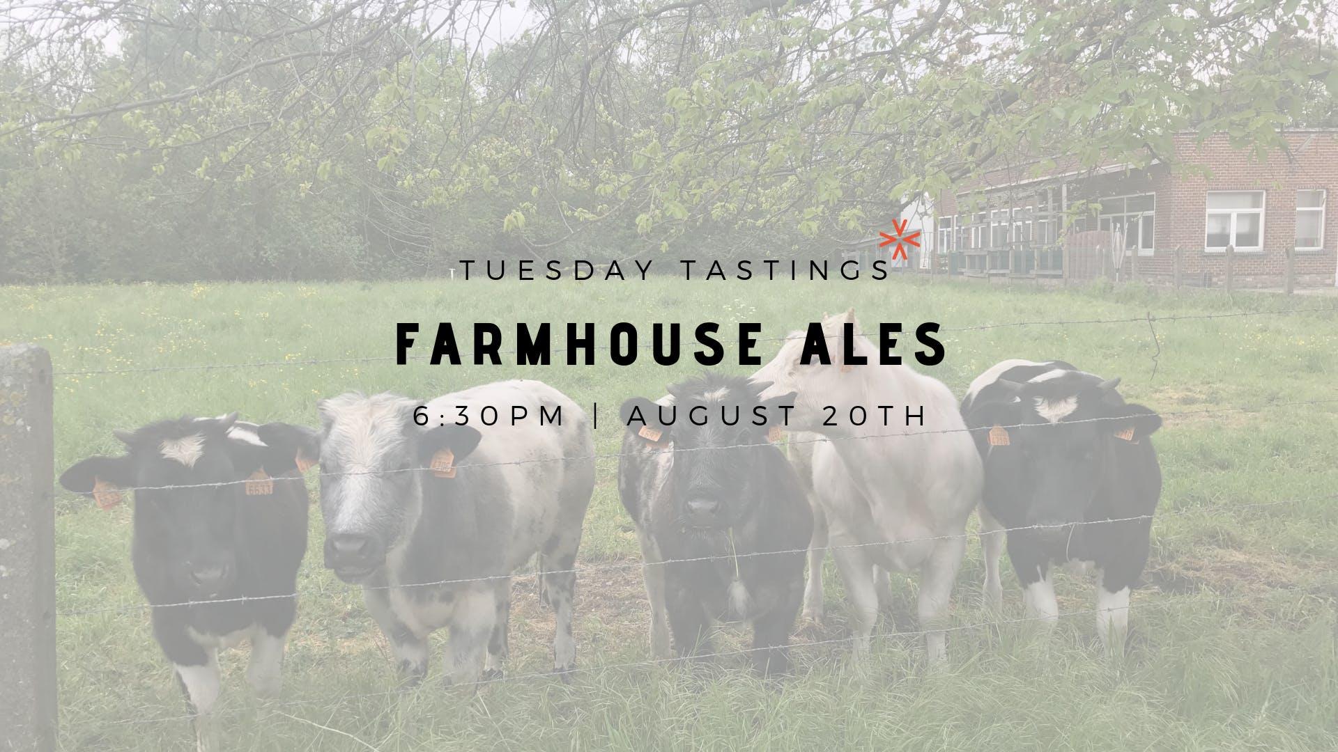 "Tuesday Tastings ""Farmhouse Ales"""