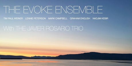 Evoke Ensemble / Javier Rosario Trio tickets