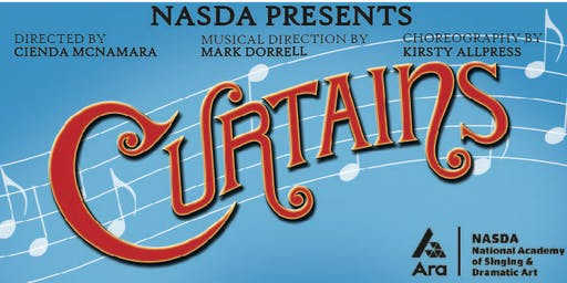 "NASDA presents ""CURTAINS"""