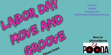 LABOR DAY: MOVE AND GROOVE tickets