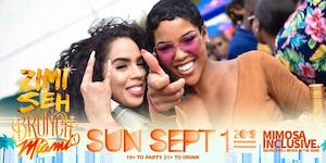 Zimi Seh Brunch Miami || Sep 1. 2019