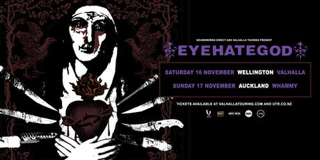 EyeHateGod NZ Tour - Wellington tickets