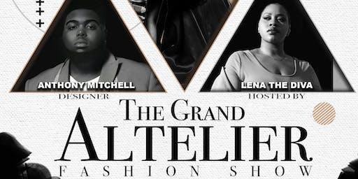The Grand Altelier Fashion Show
