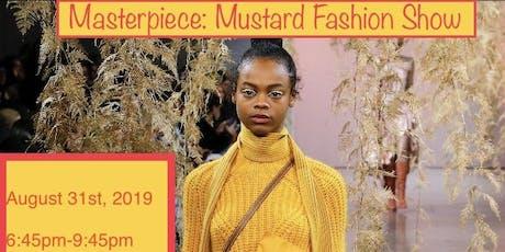 Masterpiece: Mustard Fashion Show tickets