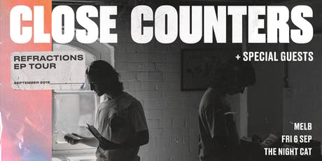 Close Counters 'Refractions' EP Tour tickets