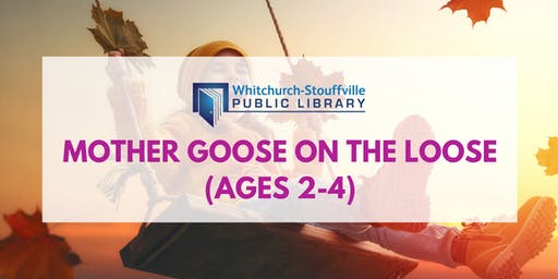 Mother Goose on the Loose (ages 2-4)