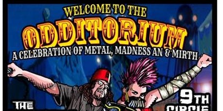 WELCOME TO THE ODDITORIUM tickets