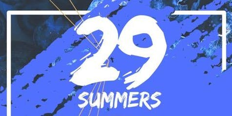 29 Summers