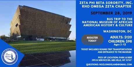 Bus trip to the  National Museum of African American History & Culture tickets