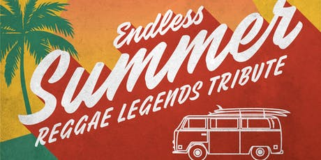 Endless Summer: Reggae Legends Tribute tickets