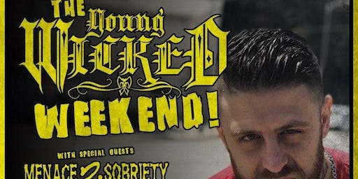 The Young Wicked Weekend