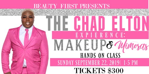 THE CHAD ELTON EXPERIENCE: MAKEUP & MIMOSAS