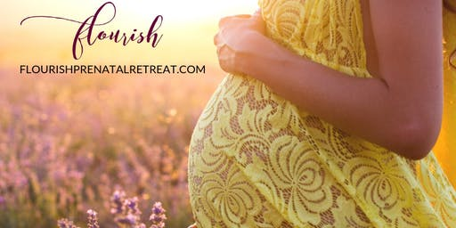Flourish: Comprehensive Weekend Prenatal Class Nov 2 & 3, 2019