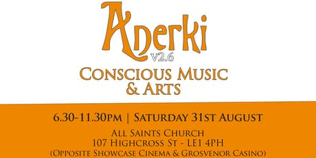 Anerki Conscious Music + Arts v2.6 tickets