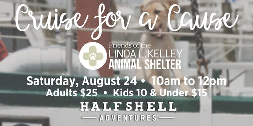 Cruise for a Cause: Friends of the Linda L. Kelley Animal Shelter