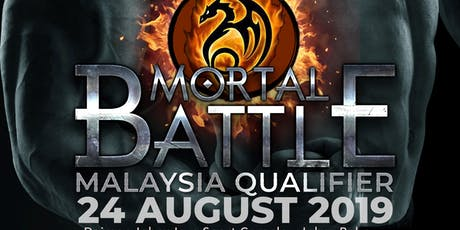 MORTAL BATTLE MALAYSIA QUALIFIER 2019 tickets
