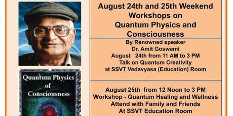 Workshop by Dr. Amit Goswami on Quantum Creativity tickets