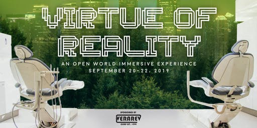 The Virtue of Reality: An Immersive Experience