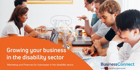 Growing Your Business in the Disability Sector - Port Macquarie tickets