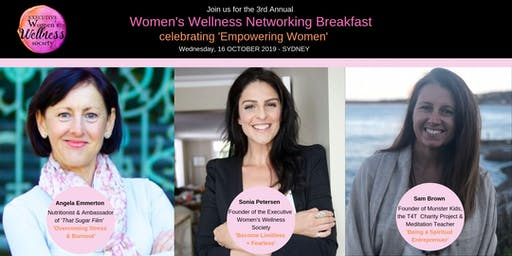 Executive Women's Wellness Society 3rd Annual Breakfast