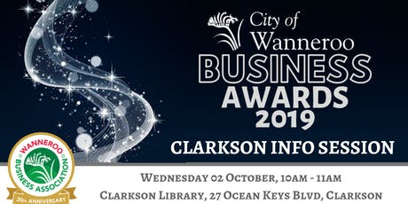 City of Wanneroo Business Awards Info Session - Clarkson tickets