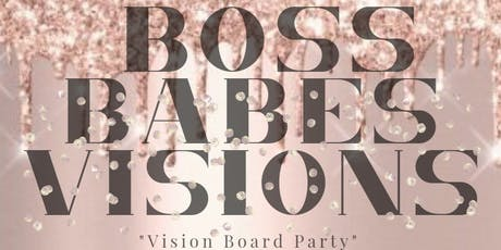 Boss Babes Visions tickets