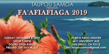 Taupou Samoa Presents FA'AFIAFIAGA 2019 tickets