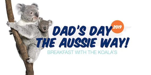 Dad's Day the Aussie Way | Breakfast with the Koalas 2019