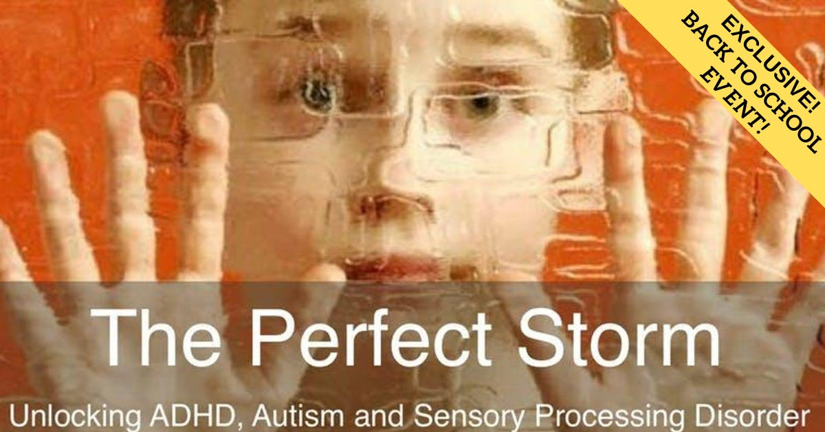 ADHD, Autism & Sensory Processing Workshop for Parents - Back To School Edition!