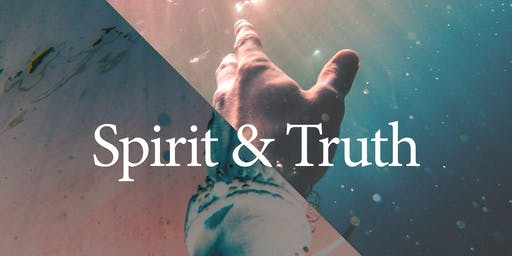 Spirit & Truth Weekend - Saturday Workshops