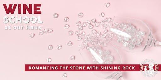 Adelaide Hills Wine Appreciation School - ROMANCING THE STONE: SHINING ROCK