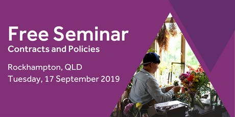 Free Seminar: Contracts and policies – Rockhampton, 17th September tickets
