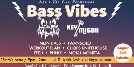 BASS VIBES Vol 3. w/ Lachjaw & Key Mitch
