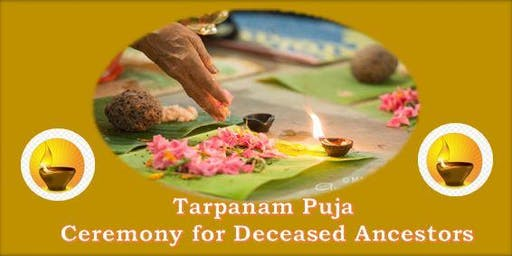 Tarpanam Puja: Ceremony for Deceased Ancestors