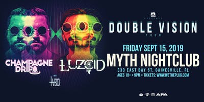 "WAKAAN Presents: ""Double Vision"" Tour Feat. Champagne Drip & LUZCID 11.15.19"