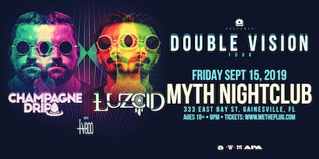 "WAKAAN Presents: ""Double Vision"" Tour Feat. Champagne Drip & LUZCID 11.15.19 tickets"