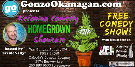 Gonzo Okanagan present the Kelowna Comedy Homegrown Showcase tickets