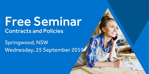 Free Seminar: Contracts and policies – Springwood, 25th September