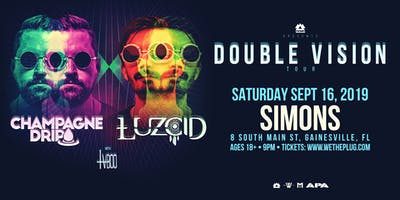 """WAKAAN Presents: """"Double Vision"""" Tour Feat. Champagne Drip & LUZCID 11.16.19"""
