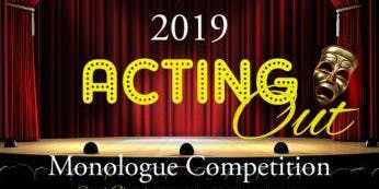 Acting Out Monologue Competition 2019