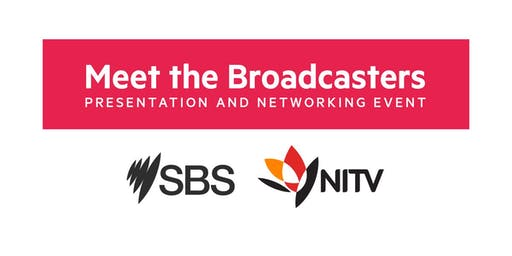 SBS & NITV Meet the Broadcasters Presentation and Networking | Perth