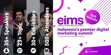 Exabytes Internet Marketing Summit (EIMS) 2019 tickets